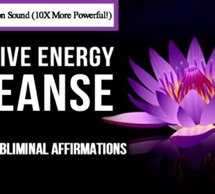 Positive Energy Cleanse with Subliminal Affirmations   Healing Music 528 Hz   Enhance Self Love
