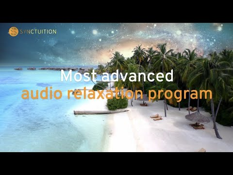 Synctuition - The World's Most Advanced Audio Relaxation Program