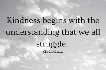 Kindness Quotes to Remember When Someone Gets on Your Nerves