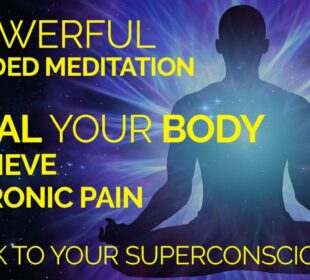 Heal Your Body.  A Guided Meditation To Heal Your Body and Relieve Chronic Pain.