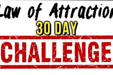 Take the Law of Attraction 30 Day Challenge to Manifest More of What You Want! (Formula for Success)