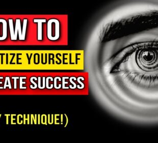 Hypnotize Yourself: How to Use Self Hypnosis to Create Success & Abundance Effortlessly! (Manifest)