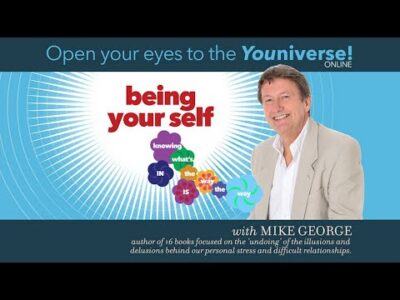 Being Your Self, with Mike George